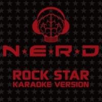 N.E.R.D. Rock Star (Karaoke Version)