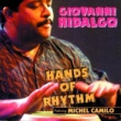 Giovanni Hidalgo Hands Of Rhythm