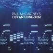 ポール・マッカートニー Ocean's Kingdom