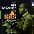 ウェス・モンゴメリー Jazz Masters - Wes Montgomery