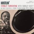 Stanley Turrentine Hustlin' (Rudy Van Gelder Edition)