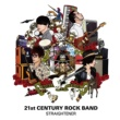 ストレイテナー 21st CENTURY ROCK BAND