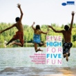 High Five Five For Fun