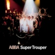 アバ Super Trouper [Digitally Remastered]