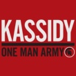 Kassidy One Man Army