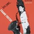 ジョージ・ウォーリントン/フランク・フォスター Here Comes Frank Foster
