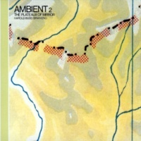 Harold Budd And Brian Eno Ambient 2/The Plateaux Of Mirror
