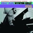Wynton Kelly Kelly Blue [Keepnews Collection]