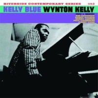 Wynton Kelly Kelly Blue [Keepnews Collection]