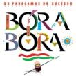 Os Paralamas Do Sucesso Bora-Bora
