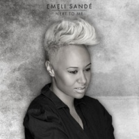 Emeli Sandé Next to Me (Next to Me in Bed Mix)