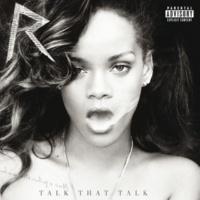Rihanna トーク・ザット・トーク (feat.ジェイ・Z) [Album Version]