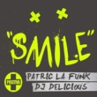 Patric La Funk/DJ Delicious Smile (Original Version)
