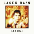 LEO今井 Laser Rain