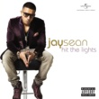 Jay Sean Hit The Lights