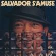 Henri Salvador Salvador S'Amuse