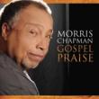 Morris Chapman Gospel Praise - Morris Chapman