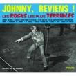 Johnny Hallyday Les Rocks Les Plus Terribles