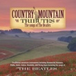 Craig Duncan Country Mountain Tributes: The Songs of the Beatles