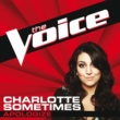 Charlotte Sometimes Apologize [The Voice Performance]