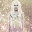 Kerli The Lucky Ones [Remixes]
