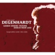Franz Josef Degenhardt Gehen unsere Träume durch mein Lied (Ausgewählte Lieder 1963 - 2008)