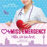 Josephine Schmidt Miss Emergency - Hilfe, ich bin Arzt - Teil 14