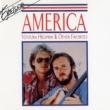 America Ventura Highway & Other Favorites