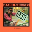 Mark Murphy Rah! [Keepnews Collection]
