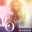 Jennifer Lopez Goin' In (feat.フロー・ライダー) [Remixes]