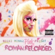 ニッキー・ミナージュ Pink Friday ... Roman Reloaded [Japan Version 2]