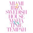 Swedish House Mafia vs. Tinie Tempah Miami 2 Ibiza