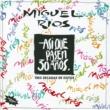 Miguel Rios Asi Que Pasen 30 Años