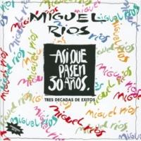 Miguel Rios Año 2000 Look At That Light