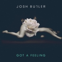 Josh Butler Got A Feeling [Ben Pearce Remix]
