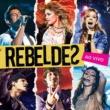 Rebeldes Rebeldes (Ao Vivo)