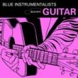 Various Artists Blue Guitar