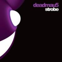 deadmau5 Strobe (Radio Edit)