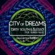 Dirty South/Alesso/Ruben Haze City Of Dreams (feat.Ruben Haze) [Showtek Remix]