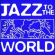 Various Artists Jazz To The World