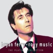 Bryan Ferry And Roxy Music Platinum Collection