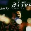 ジャッキー・テラソン Alive