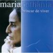 マリア・ベターニア Brincar De Viver