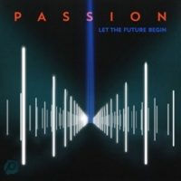PASSION The Lord Our God [Live]