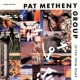 Pat Metheny Group レター・フロム・ホーム