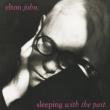 エルトン・ジョン スリーピング・ウィズ・ザ・パスト+2 [Remastered with bonus tracks]