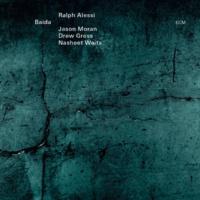 Ralph Alessi/ジェイソン・モラン/ドリュー・グレス/ナシート・ウェイツ Baida [Reprise]
