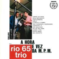 Rio 65 Trio O Amor E O Tempo