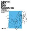 Trijntje Oosterhuis Never Can Say Goodbye