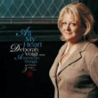 デボラ・ヴォイト All My Heart: Deborah Voigt Sings American Songs
